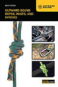 Outward Bound Ropes, Knots, and Hitches (Outward Bound) Cover