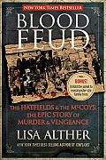 Blood Feud: The Hatfields and the McCoys: The Epic Story of Murder and Vengeance Cover