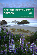 Oregon Off the Beaten Path 10th Edition