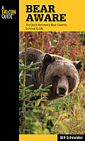 Bear Aware, 4th: The Quick Reference Bear Country Survival Guide Cover