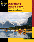 Kayaking Made Easy, 4th: A Manual for Beginners with Tips for the Experienced (How to Paddle)