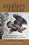An Eternity of Eagles: The Human History of the Most Fascinating Bird in the World Cover