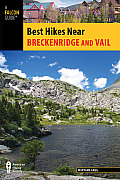 Breckenridge and Vail (Falcon Guides Best Hikes Near)