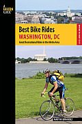 Best Bike Rides Washington, DC: Great Recreational Rides in the Metro Area (Best Bike Rides)