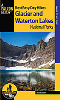 Glacier and Waterton Lakes National Parks (Falcon Guides Best Easy Day Hikes)