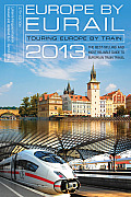 Europe by Eurail: Touring Europe by Train (Europe by Eurail: How to Tour Europe by Train) Cover