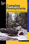 Camping Pennsylvania: A Comprehensive Guide to Public Tent and RV Campgrounds (Falcon Guides: Where to Camp) Cover