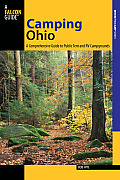 Camping Ohio: A Comprehensive Guide to Public Tent and RV Campgrounds (Where to Camp)