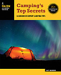 Campings Top Secrets 25th Anniversary Edition A Lexicon of Expert Camping Tips