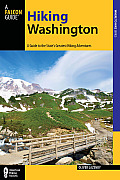 Falcon Guide Hiking Washington: A Guide to the State's Greatest Hiking Adventures (Falcon Guides Hiking)