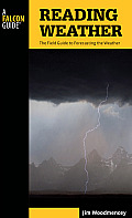Reading Weather: The Field Guide to Forecasting the Weather