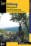 Hiking Maryland and Delaware, 3rd: A Guide to the States' Greatest Day Hiking Adventures (State Hiking Guides)