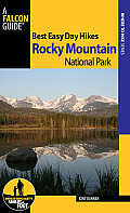 Falcon Guides: Best Easy Day Hikes Rocky Mountain National Park (Falcon Guides Where to Hike)