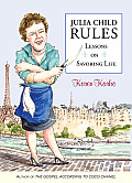 Julia Child Rules Signed Edition