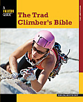 The Trad Climber's Bible (How to Climb)