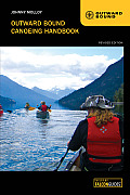 Outward Bound Canoeing Handbook, Revised Edition (Outward Bound)
