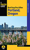 Best Easy Day Hikes Portland Oregon 3rd Edition