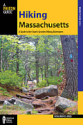 Hiking Massachusetts, 2nd: A Guide to the State's Greatest Hiking Adventures (State Hiking Guides)