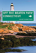 Connecticut Off the Beaten Path(r): A Guide to Unique Places