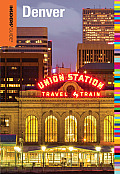 Insiders' Guide to Denver (Insiders' Guide to Denver)