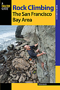 Rock Climbing the San Francisco Bay Area, 2nd (Regional Rock Climbing)