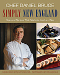 Simply New England: Seasonal Recipes That Celebrate Land and Sea