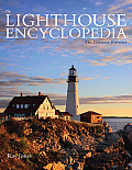 The Lighthouse Encyclopedia, 2nd: The Definitive Reference (Lighthouse)