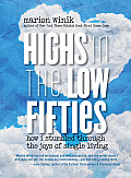 Highs in the Low Fifties (13 Edition)