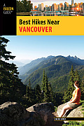 Vancouver (Falcon Guides Best Hikes Near)