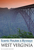 Scenic Routes & Byways West Virginia, 2nd (Scenic Routes & Byways)