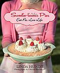 Sweetie Licious Pies Eat Pie Love Life