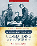 Commanding the Storm: Civil War Battles in the Words of the Generals Who Fought Them