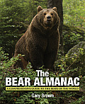 The Bear Almanac: A Comprehensive Guide to the Bears of the World