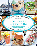 San Diego Chef's Table: Extraordinary Recipes from America's Finest City (Chef's Table)