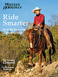 Ride Smarter: On to the Next Level of Horsemanship