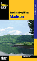 Best Easy Day Hikes Madison (Falcon Guides Best Easy Day Hikes)