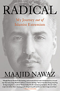 Radical My Journey Out of Islamist Extremism