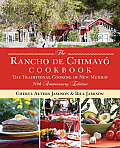 Rancho de Chimayo Cookbook: The Traditional Cooking of New Mexico