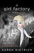 Girl Factory A Memoir