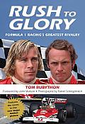 Rush To Glory Formula 1 Racings Greatest Rivalry