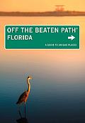 Florida Off the Beaten Path 12nd Edition