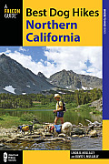 Best Dog Hikes Northern California (Falcon Guides Where to Hike)