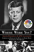 Where Were You America Remembers the JFK Assassination