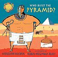 Who Built The Pyramid