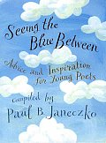 Seeing the Blue Between Advice & Inspiration for Young Poets