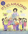 It's So Amazing!: A Book about Eggs, Sperm, Birth, Babies, and Families Cover