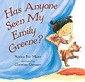 Has Anyone Seen My Emily Greene