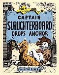 Captain Slaughterboard Drops Anchor by Mervyn Peake