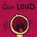 Quiet Loud Cover