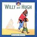 Willy & Hugh